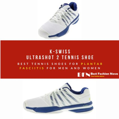 Best Tennis Shoes For Plantar Fasciitis for men and women