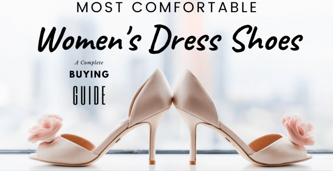most comfortable women's dress shoes